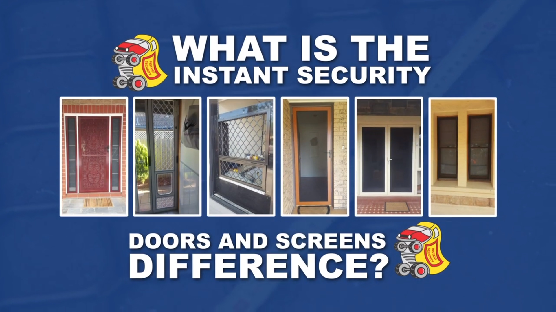 Instant Security - Security Doors and Screens in Adelaide